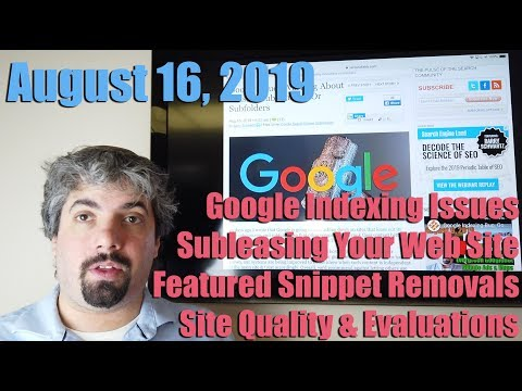 Search Buzz Video Summary: Google indexing issues explained, third-party hosting warning, recommended snippet deletions, site quality and more