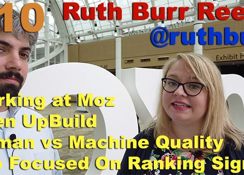 Vlog # 10: Ruth Burr Reedy on Google Algorithms, EAT, Quality Raters Guidelines & More