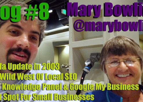 Vlog # 8: Mary Bowling Ignitor Digital on local SEO & Google My company data