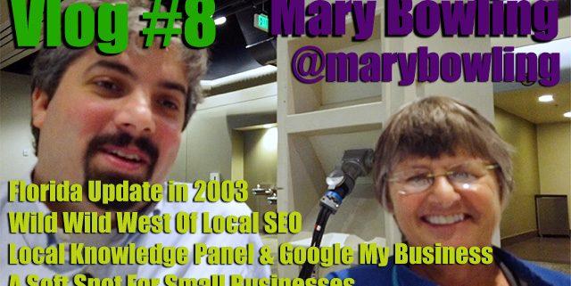 Vlog # 8: Mary Bowling Ignitor Digital on local SEO & Google My company data
