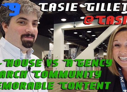 Vlog # 9: Casie Gillette on the search community and memorable content
